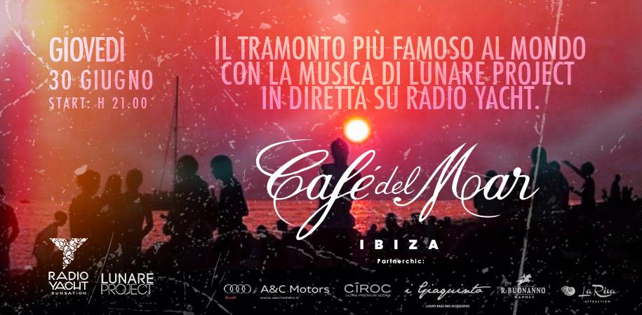 Cafè del Mar - Ibiza - Radio Yacht - Lunare Project